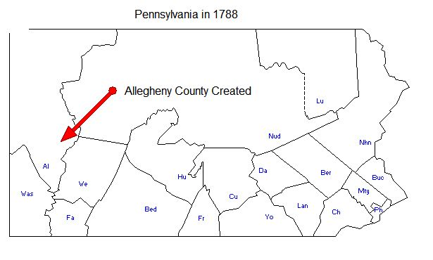 Pennsylvania Counties in 1788 - Alleghney created from Westmoreland, Washington and Northumberland